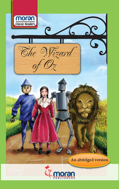 Moran Classic Readers The Wizard Of Oz